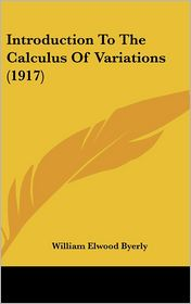 Introduction to the Calculus of Variations (1917)