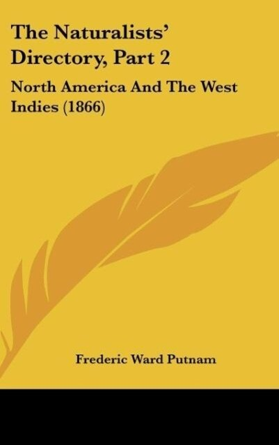 The Naturalists' Directory, Part 2: North America and the West Indies (1866)