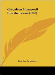 Chronicon Monasterii Evershamensis (1852)