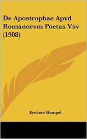 de Apostrophae Apvd Romanorvm Poetas Vsv (1908)