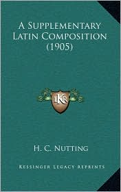 A Supplementary Latin Composition (1905)