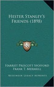 Hester Stanley's Friends (1898)