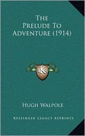 The Prelude to Adventure (1914)