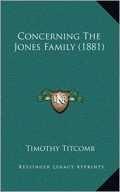 Concerning the Jones Family (1881)