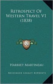 Retrospect of Western Travel V1 (1838)