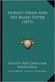 Honest Owen and His Blind Sister (1873)