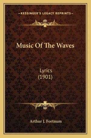 Music of the Waves: Lyrics (1901)