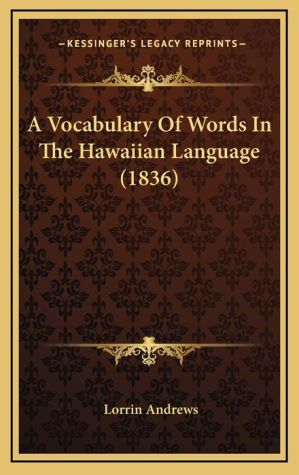 A Vocabulary of Words in the Hawaiian Language (1836)