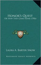 Honor's Quest: Or How They Came Home (1906)