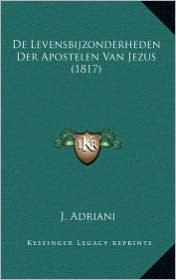 de Levensbijzonderheden Der Apostelen Van Jezus (1817)