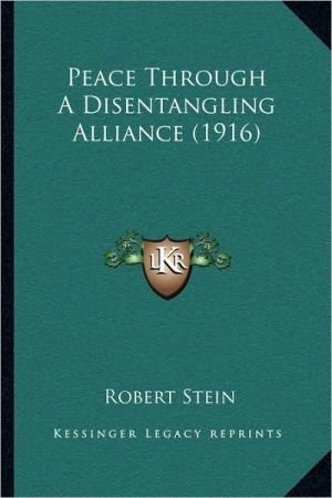Peace Through a Disentangling Alliance (1916)