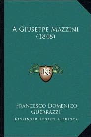A Giuseppe Mazzini (1848)
