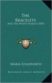 The Bracelets: And the White Pigeon (1874)