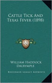Cattle Tick and Texas Fever (1898)