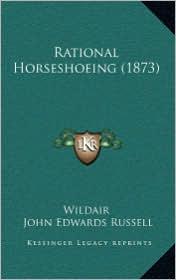 Rational Horseshoeing (1873)