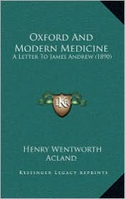 Oxford and Modern Medicine: A Letter to James Andrew (1890)