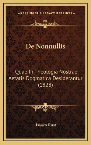 de Nonnullis: Quae in Theologia Nostrae Aetatis Dogmatica Desiderantur (1828)