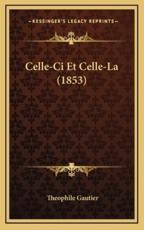 Celle-CI Et Celle-La (1853)