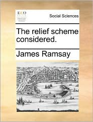 The Relief Scheme Considered.