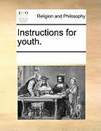 Instructions for Youth. - Multiple Contributors