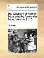 The Odyssey of Homer. Translated by Alexander Pope. Volume 2 of 3