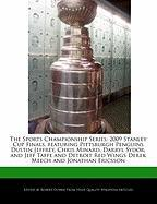 The Sports Championship Series: 2009 Stanley Cup Finals, Featuring Pittsburgh Penguins Dustin Jeffrey, Chris Minard, Darryl Sydor, and Jeff Taffe and - Marley, Ben