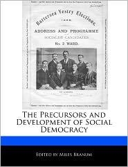 The Precursors and Development of Social Democracy