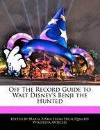 Off the Record Guide to Walt Disney's Benji the Hunted - Risma, Maria