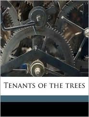 Tenants of the Trees