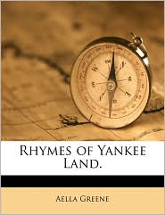 Rhymes of Yankee Land.