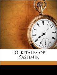 Folk-Tales of Kashmir