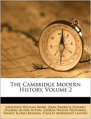 The Cambridge Modern History, Volume 2