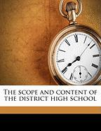The Scope and Content of the District High School - Morrison, Gilbert Burnet