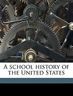 A School History of the United States - Chambers, Henry Edward