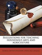 Suggestions for Teaching Household Arts and Agriculture - Georgia Dept of Education