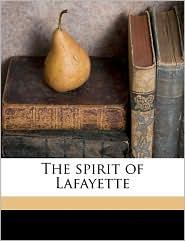 The Spirit of Lafayette