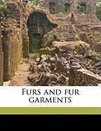 Furs and Fur Garments - Davey, Richard; Jay, T. S.
