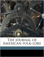 The Journal of American Folk-Lore