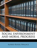 Social Environment and Moral Progress