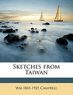 Sketches from Taiwan - Campbell, Wm 1841