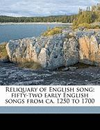 Reliquary of English Song; Fifty-Two Early English Songs from CA. 1250 to 1700 - Potter, Frank Hunter