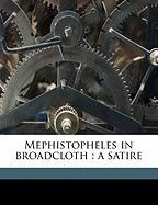 Mephistopheles in Broadcloth: A Satire - Press, Chiswick; Savage Armstrong, George Francis
