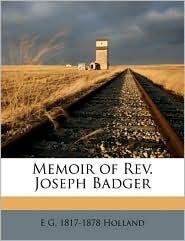 Memoir of REV. Joseph Badger
