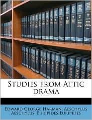 Studies from Attic Drama