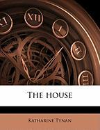 The House - Tynan, Katharine