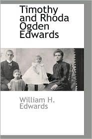Timothy and Rhoda Ogden Edwards