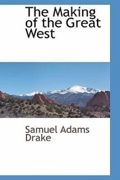 The Making of the Great West