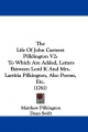 The Life of John Carteret Pilklington V2: To Which Are Added, Letters Between Lord K and Mrs. Laetitia Pilkington, Also Poems, Etc. (1761)