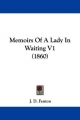 Memoirs of a Lady in Waiting V1 (1860)