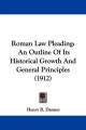 Roman Law Pleading: An Outline of Its Historical Growth and General Principles (1912)